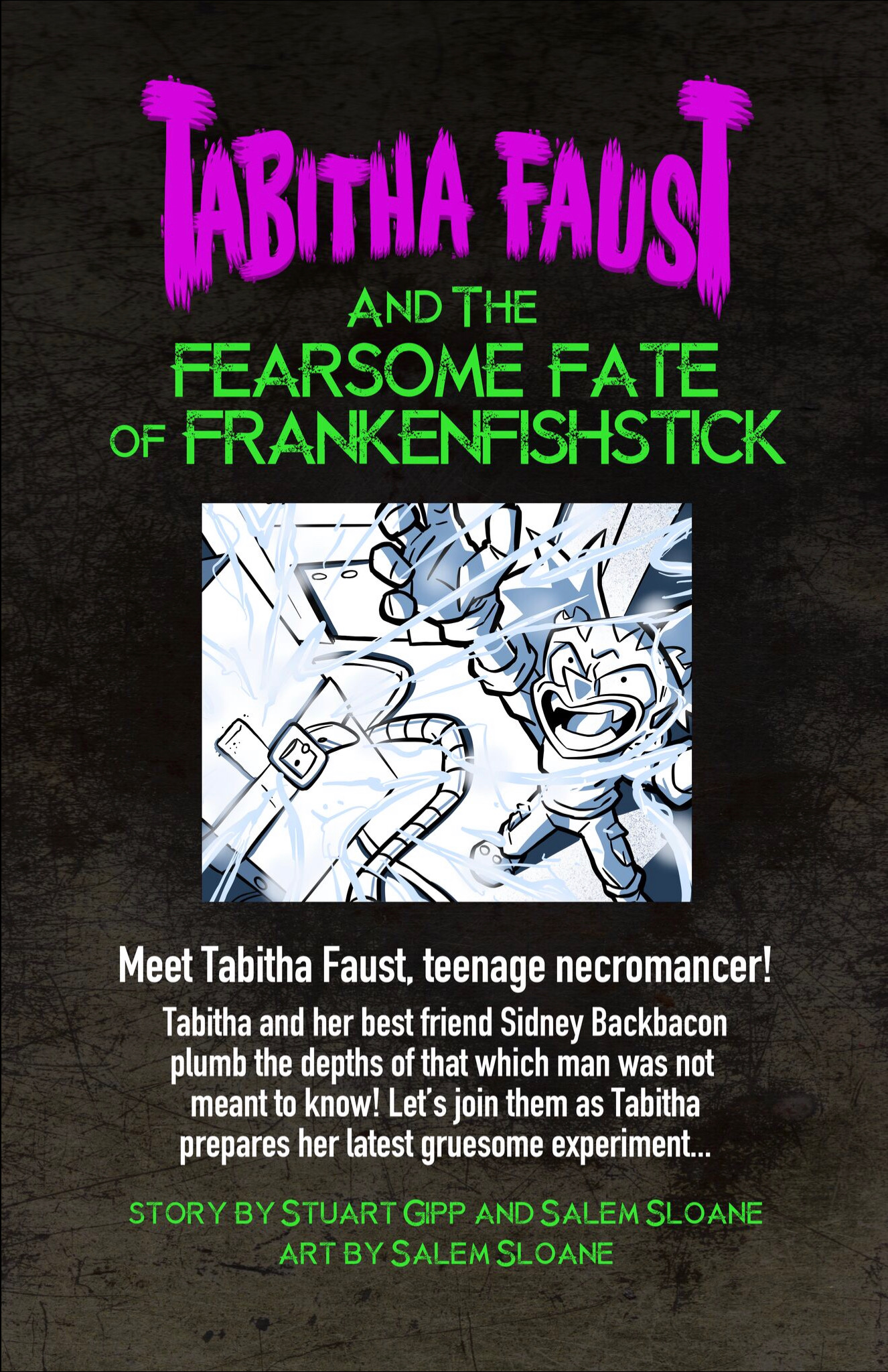 0: Tabitha Faust and the Fearsome Fate of Frankenfishstick